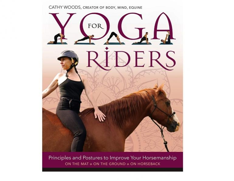 yoga for riders, cathy woods yoga, horse riders yoga, posture riding horses